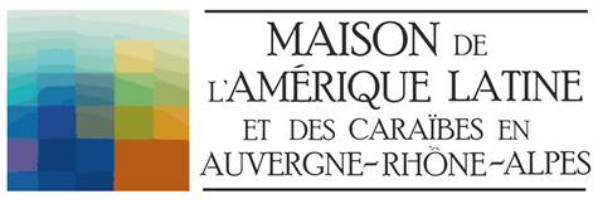 Maison de l'Amérique latine en Rhônes-Alpes Auvergne